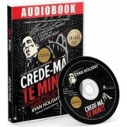 CD Crede-ma te mint - Ryan Holiday