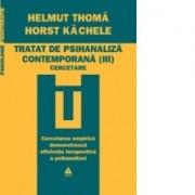 Tratat de psihanaliza contemporana vol. 3 Cercetare