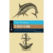 El viejo y el mar, Paperback/Ernest Hemingway