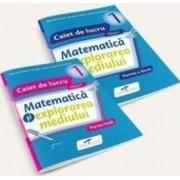 Set caiet matematica si explorarea mediului - Clasa 1 - Partea I+partea II - Iliana Dumitrescu Nicoleta Ciobanu