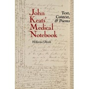 John Keats' Medical Notebook. Text, Context, and Poems, Hardback/Hrileena Ghosh