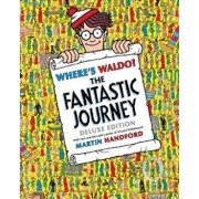 Where's Waldo': The Fantastic Journey, Hardcover/Martin Handford
