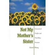 Not My Mothers Sister by Astrid Henry