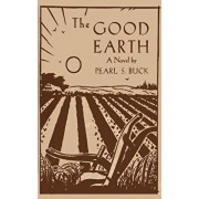 The Good Earth, Paperback/Pearl S. Buck