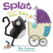 Splat the Cat: Splat and the New Baby
