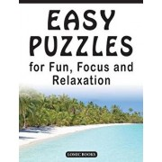 Easy Puzzles for Fun, Focus and Relaxation: Includes Spot the Odd One Out, Find the Differences, Word Searches and Mazes, Paperback/Editor of Happy Solving