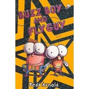 Buzz Boy and Fly Guy/Tedd Arnold