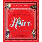 The Annotated Alice: 150th Anniversary Deluxe Edition, Hardcover
