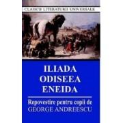 Iliada Odiseea Eneida Ed.2015