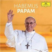 Video Delta Pope Francesco I / Cappella Musicale Pontificia Si - Habemus Papam - CD
