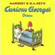 Curious George's Dream, Paperback/Margret Rey