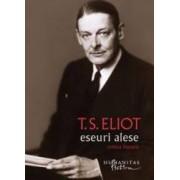 Eseuri alese - T.S. Elliot