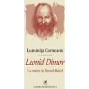 Leonid Dimov - Un Oniric In Turnul Babel - Luminita Corneanu
