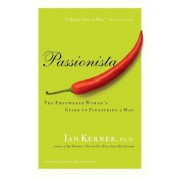 Passionista: The Empowered Woman's Guide to Pleasuring a Man, Paperback