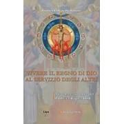 Vivere il Regno di Dio al servizio degli altri. Miscellanea in onore del P. Olivier Raquez O.S.B.