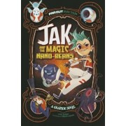 Jak and the Magic Nano-Beans: A Graphic Novel, Paperback/Carl Bowen