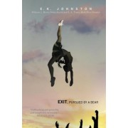 Exit, Pursued by a Bear, Paperback