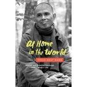 At Home in the World: Stories and Essential Teachings from a Monk's Life, Hardcover