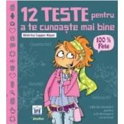 12 teste pentru a te cunoaste mai bine. 100 fete - Beatrice Copper-Royer
