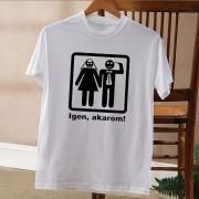 'Igen, akarom!' póló