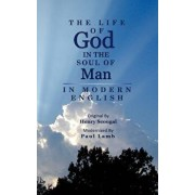 The Life of God in the Soul of Man in Modern English, Paperback/Paul Lamb