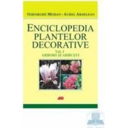 Enciclopedia plantelor decorative vol. 1 arbori si arbusti - Gheorghe Mohan