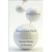 Next Gen PhD: A Guide to Career Paths in Science