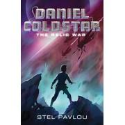 Daniel Coldstar #1: The Relic War, Hardcover