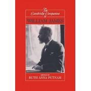 William The Cambridge Companion to William James by Ruth Anna Putnam
