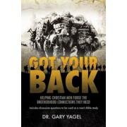 Got Your Back, Paperback