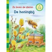 Zo leven de dieren: Zo leven de dieren-De honingbij - Friederun Reichenstetter