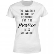 The Christmas Collection Prosecco Is So Delightful Women's T-Shirt - White - S - White