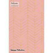 Delicate Lined Journal: Medium Lined Journaling Notebook, Delicate Gold Zigzag on Pink Cover, 6x9, 130 Pages
