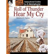 Roll of Thunder, Hear My Cry: An Instructional Guide for Literature: An Instructional Guide for Literature, Paperback/Charles Aracich