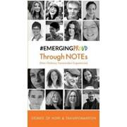 #EmergingProud Through NOTEs: Non-Ordinary Transcendent Experiences, Paperback/#emergingproud Press
