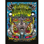 Pinball Wizards & Blacklight Destroyers: The Art of Dirty Donny Gillies, Hardcover