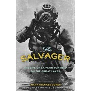 The Salvager: The Life of Captain Tom Reid on the Great Lakes, Paperback/Mary Frances Doner