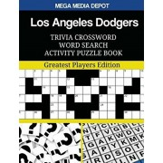 Los Angeles Dodgers Trivia Crossword Word Search Activity Puzzle Book: Greatest Players Edition, Paperback/Mega Media Depot