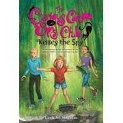 Kelsey the Spy, Paperback/Linda Joy Singleton