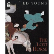 The Lost Horse: A Chinese Folktale, Paperback