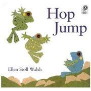 Hop Jump, Paperback/Ellen Stoll Walsh
