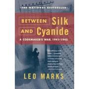 Between Silk and Cyanide: A Codemaker's War, 1941-1945, Paperback