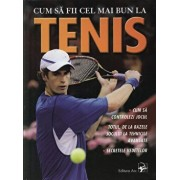 Cum sa fii cel mai bun la tenis/Jim Drewett