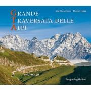 Fotoboek GTA - Grande Traversata delle Alpi | Rother