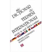 Mic dictionar de termeni internationali intrati in uzul limbii romane/Mihaela Marinescu, Marius Popa