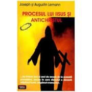 Procesul lui Iisus si Antichristul