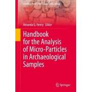 Manuel pour l'analyse des microparticules dans les échantillons archéologiques par Ed amanda G Henry