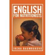 Baumruková Irena English for nutritionists (Angličtina pro nutriční terapeuty) - Irena Baumruková