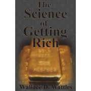 The Science of Getting Rich: How to Make Money and Get the Life You Want, Paperback