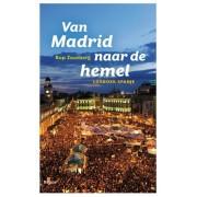 Reisverhaal Van Madrid naar de hemel | Rop Zoutberg